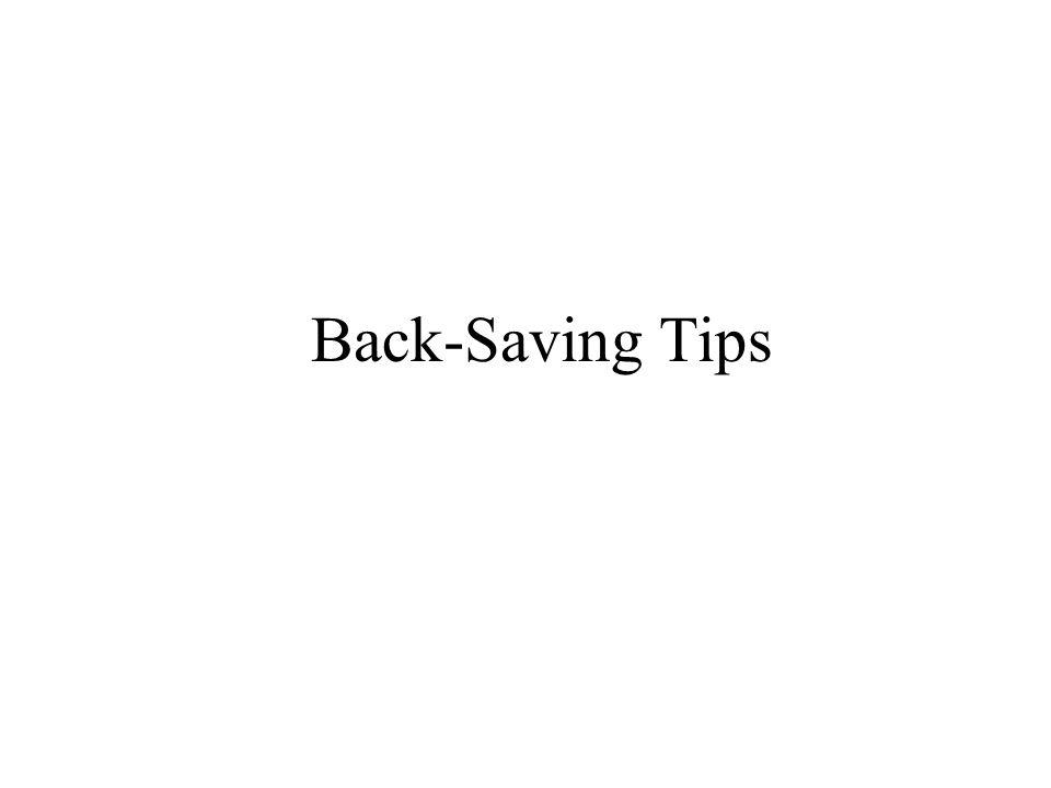Back-Saving Tips