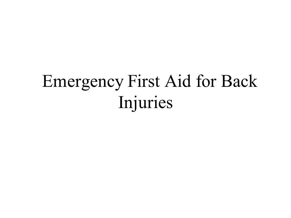 Emergency First Aid for Back Injuries