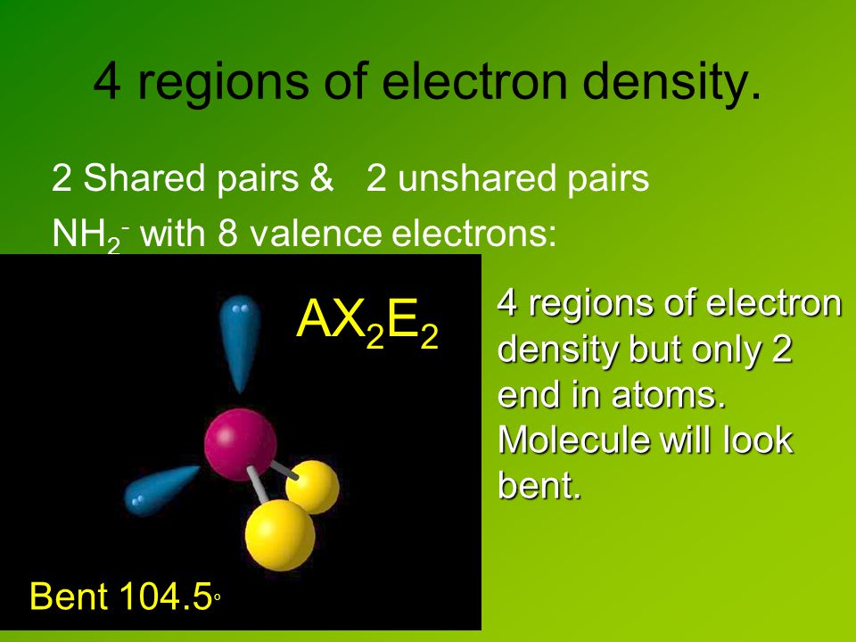 4 regions of electron density.