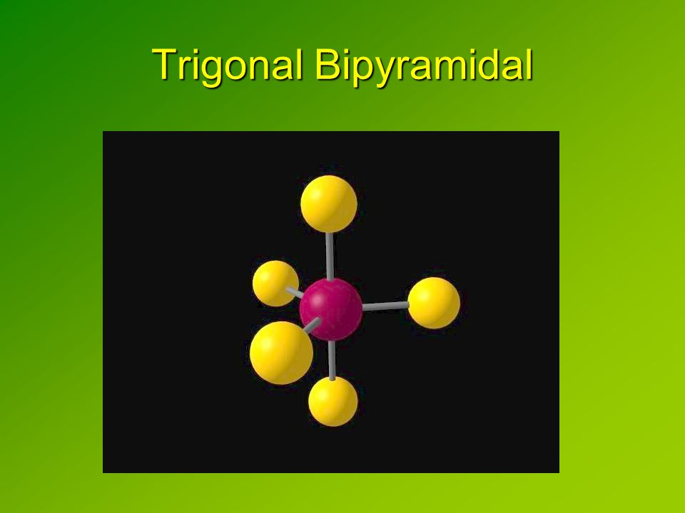 Trigonal Bipyramidal