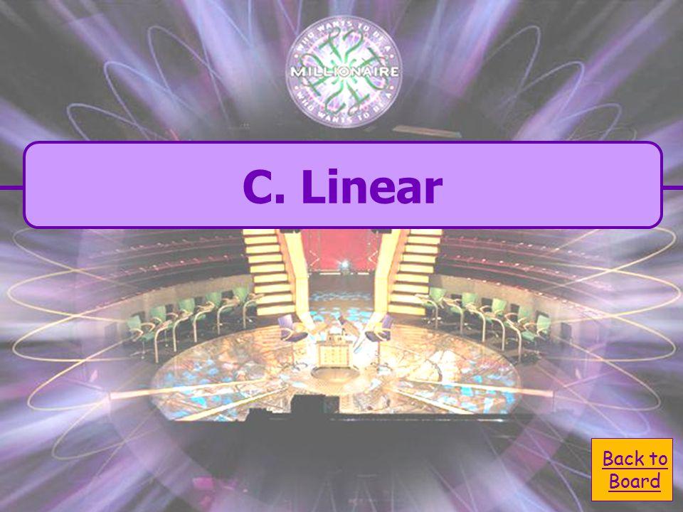C. linear B. bent What shape is carbon dioxide? A. tetraherdral D. Planar
