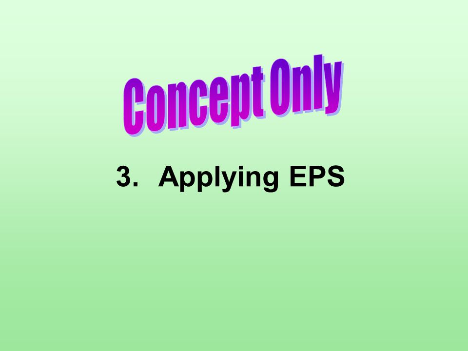 3.Applying EPS