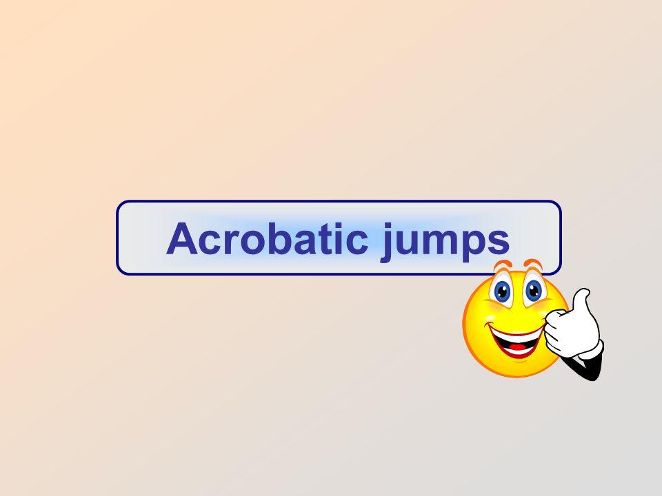 Acrobatic jumps