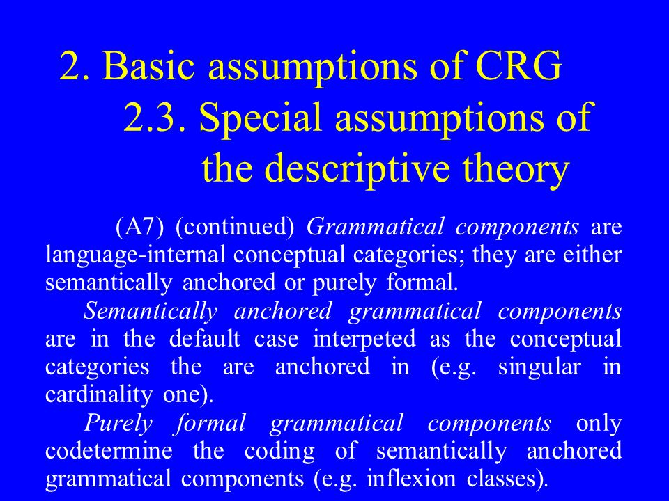 2. Basic assumptions of CRG 2.3.