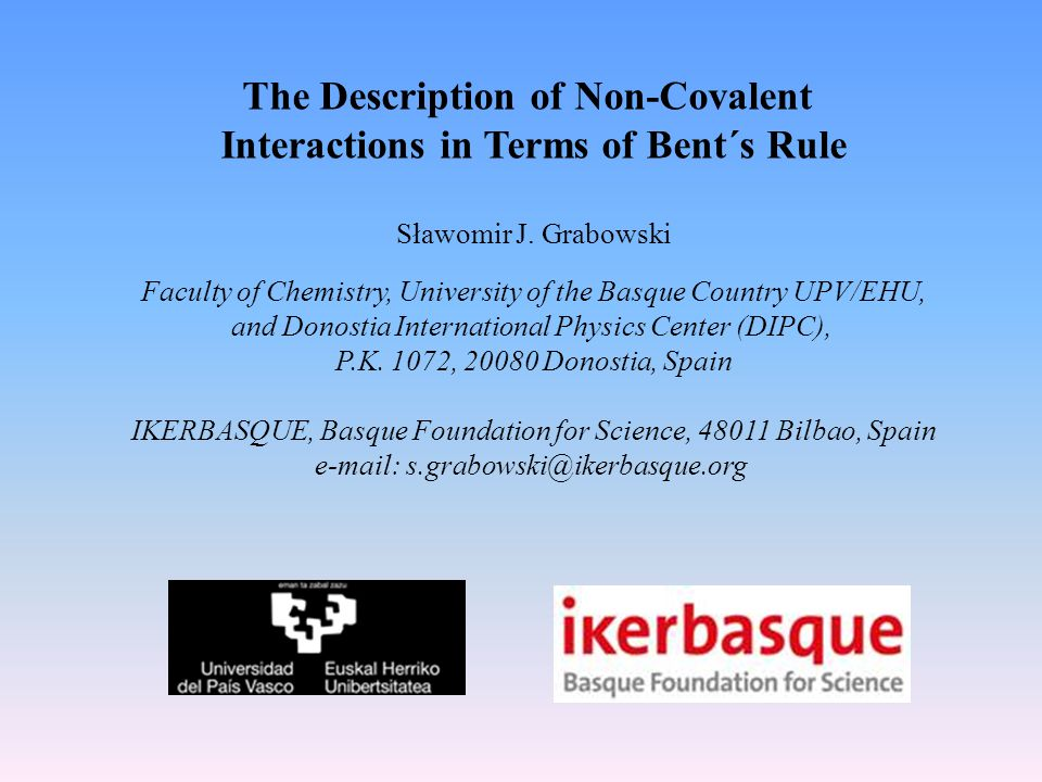 The Description of Non-Covalent Interactions in Terms of Bent´s Rule Sławomir J.