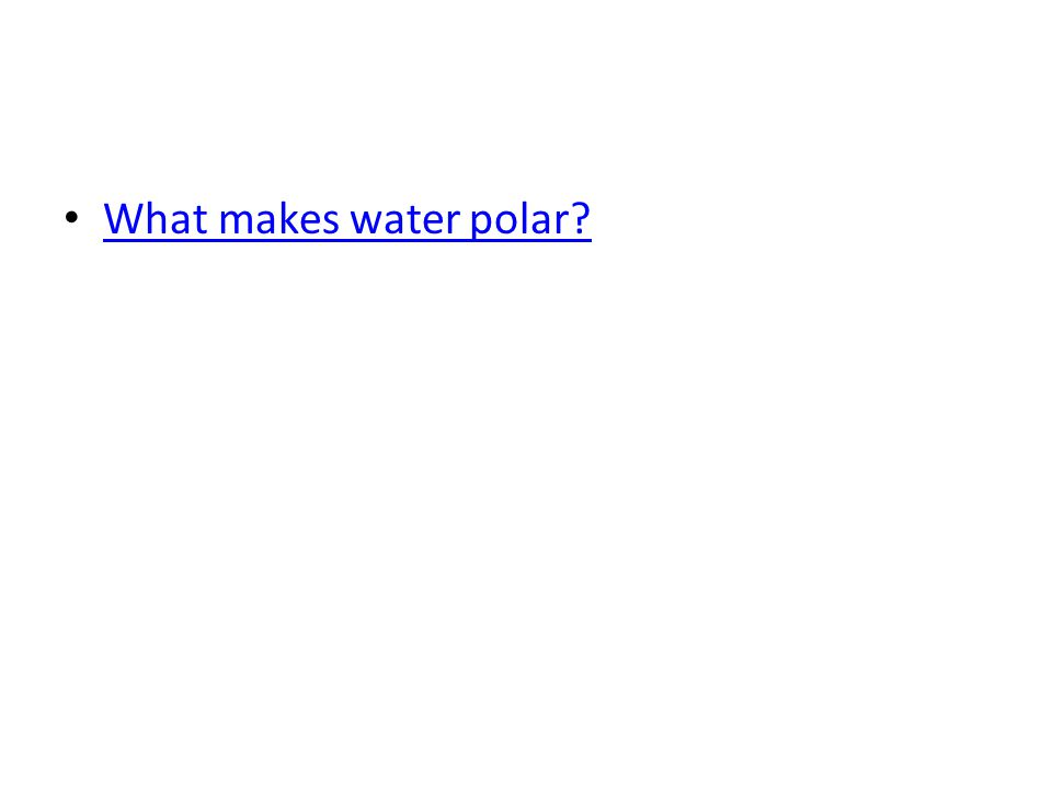 What makes water polar