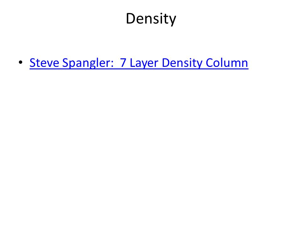 Density Steve Spangler: 7 Layer Density Column
