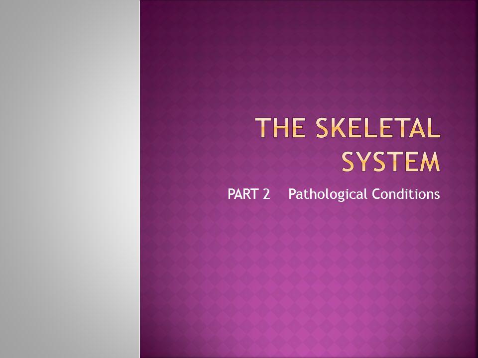 PART 2 Pathological Conditions