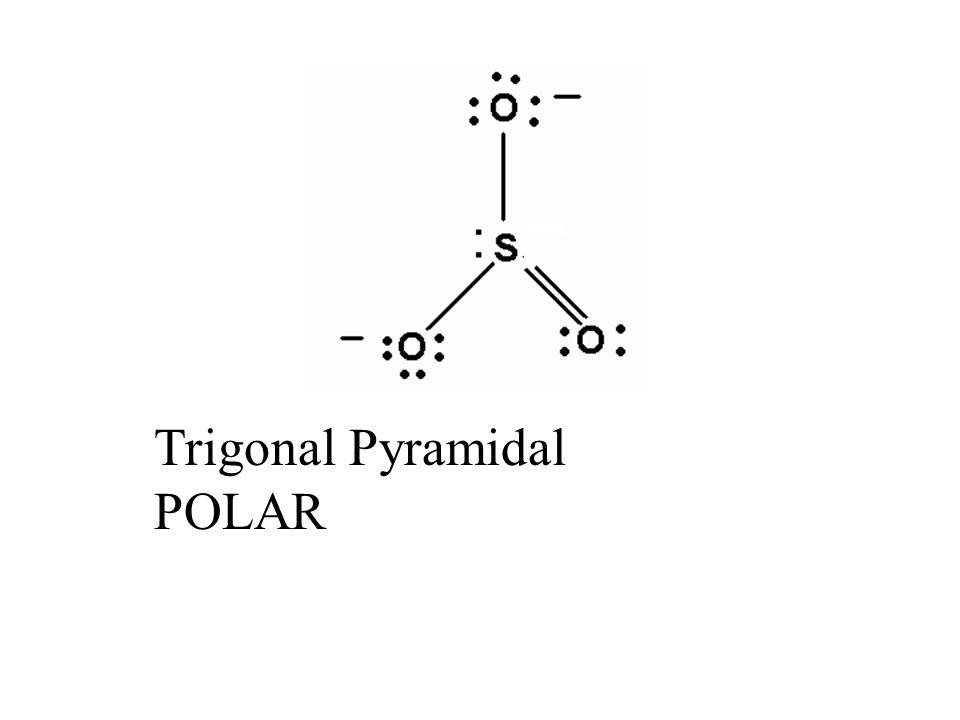 Trigonal Pyramidal POLAR
