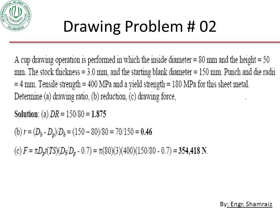 By: Engr. Shamraiz Drawing Problem # 02