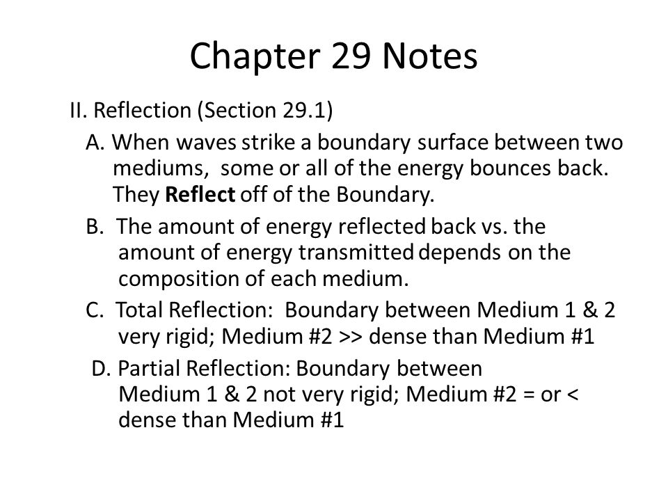 Chapter 29 Notes II. Reflection (Section 29.1) A.