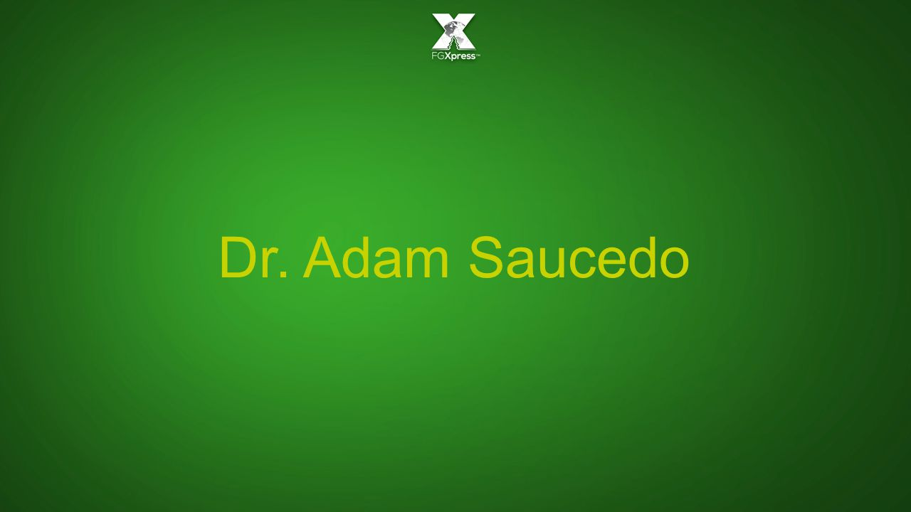 Dr. Adam Saucedo