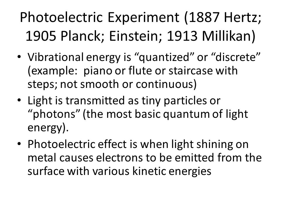 Wave Theory Predictions 1.Red light does not cause electrons to be emitted.