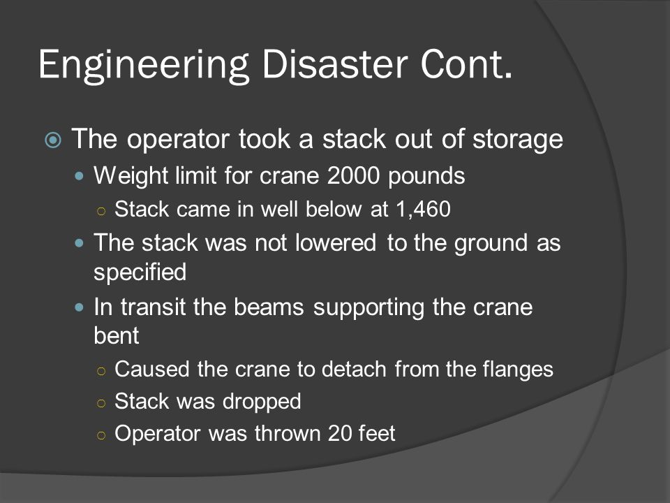 Engineering Disaster Cont.