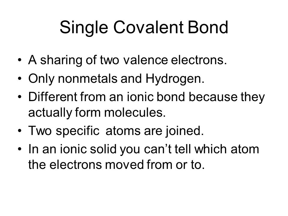 Covalent bonding Fluorine has seven valence electrons F A second atom also has seven F By sharing electrons …both end with full orbitals 8 Valence ele