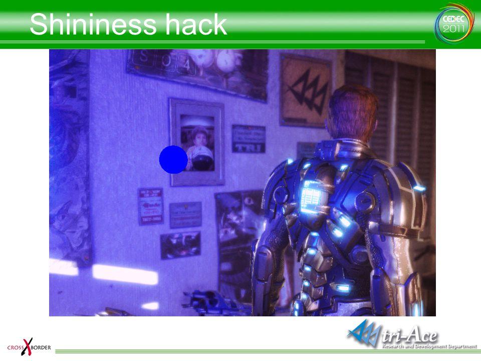 Shininess hack