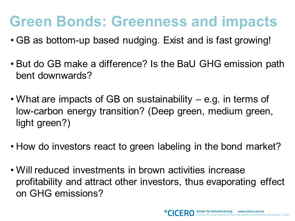Green Bonds: Greenness and impacts GB as bottom-up based nudging.