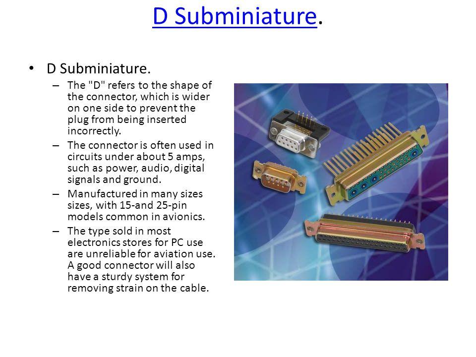D SubminiatureD Subminiature.