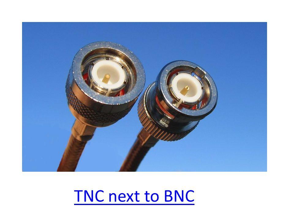 TNC next to BNC