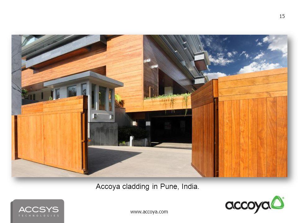 www.accoya.com 15 Accoya cladding in Pune, India.