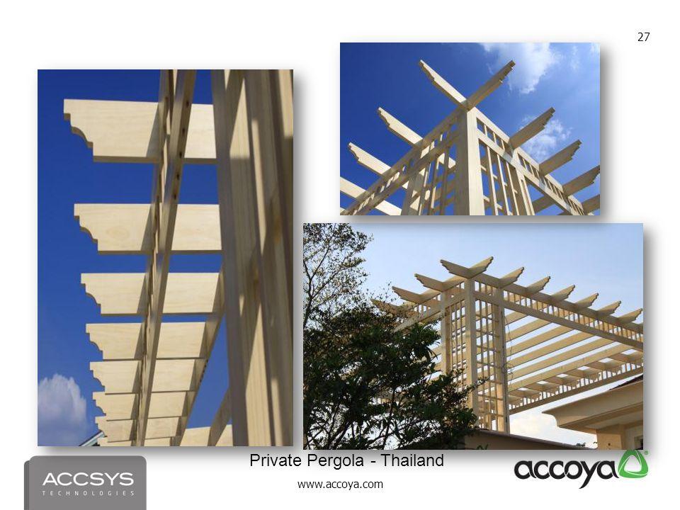 www.accoya.com 27 Private Pergola - Thailand
