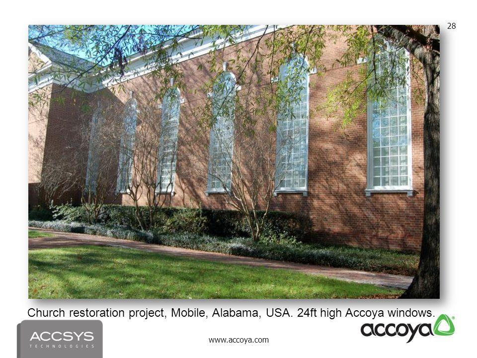 www.accoya.com 28 Church restoration project, Mobile, Alabama, USA. 24ft high Accoya windows.
