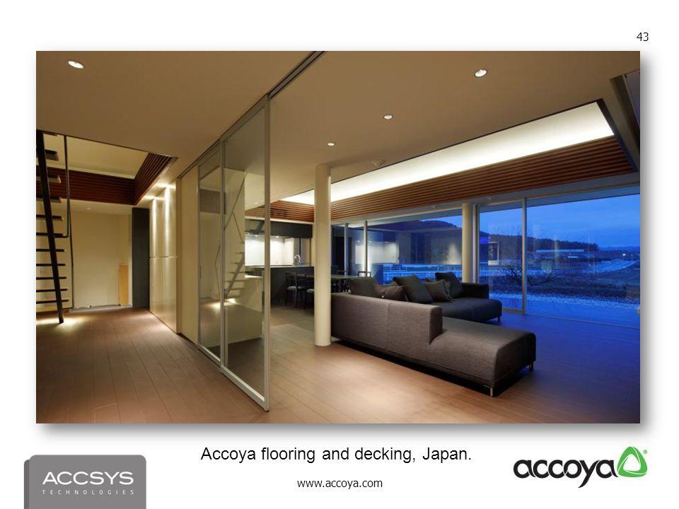 www.accoya.com 43 Accoya flooring and decking, Japan.