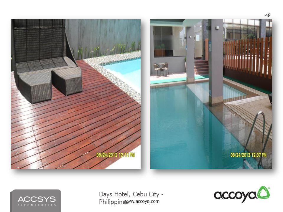 www.accoya.com 48 Days Hotel, Cebu City - Philippines