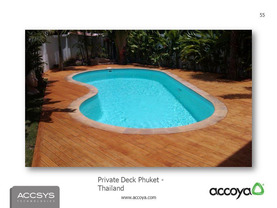 www.accoya.com 55 Private Deck Phuket - Thailand
