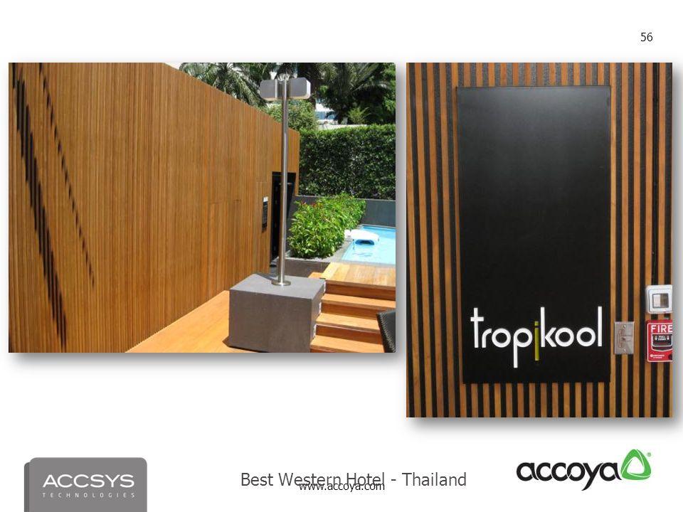 www.accoya.com 56 Best Western Hotel - Thailand