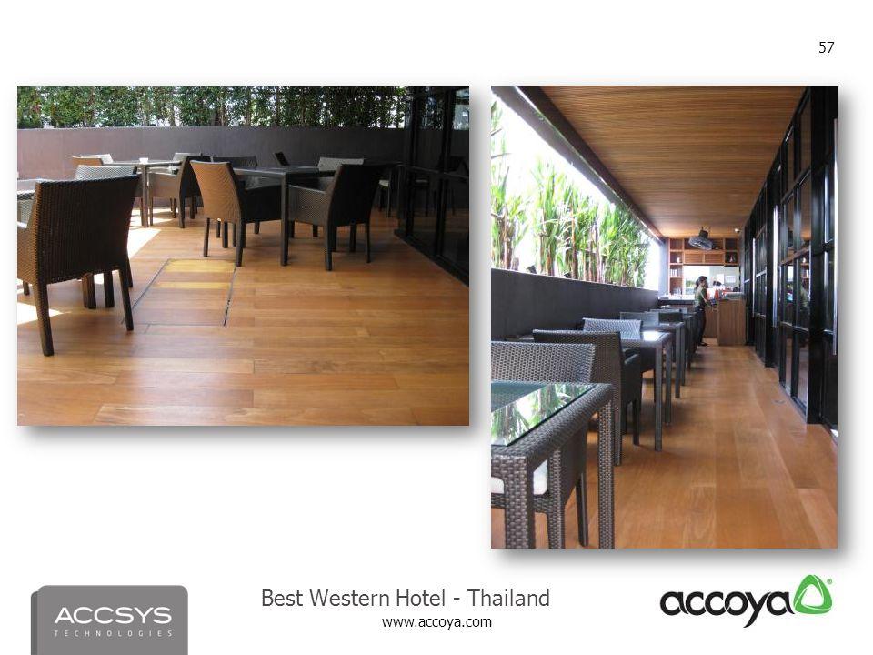 www.accoya.com 57 Best Western Hotel - Thailand