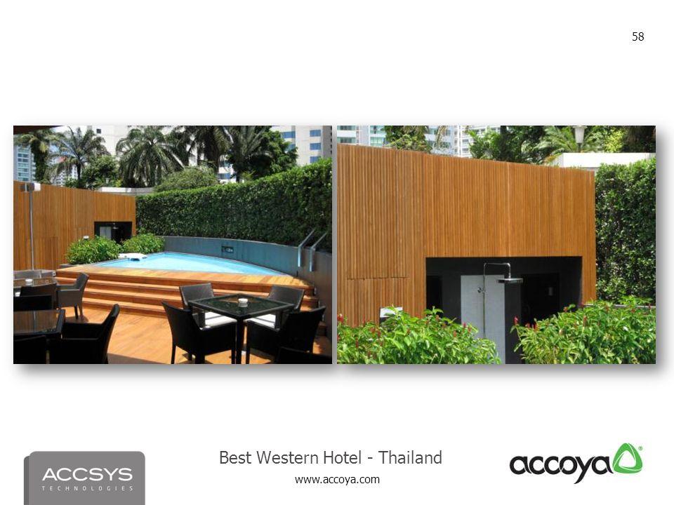 www.accoya.com 58 Best Western Hotel - Thailand