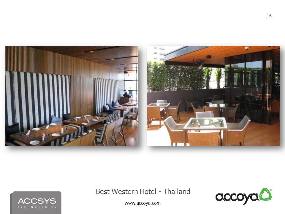 www.accoya.com 59 Best Western Hotel - Thailand