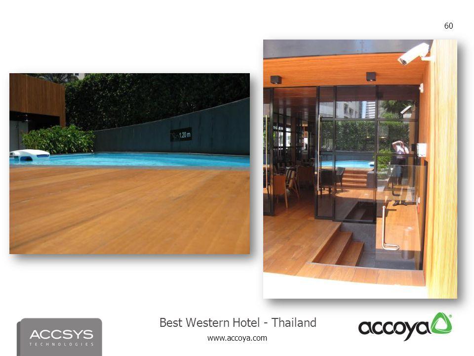 www.accoya.com 60 Best Western Hotel - Thailand