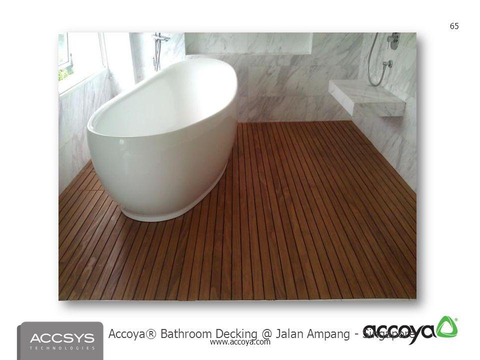 www.accoya.com 65 Accoya® Bathroom Decking @ Jalan Ampang - Singapore
