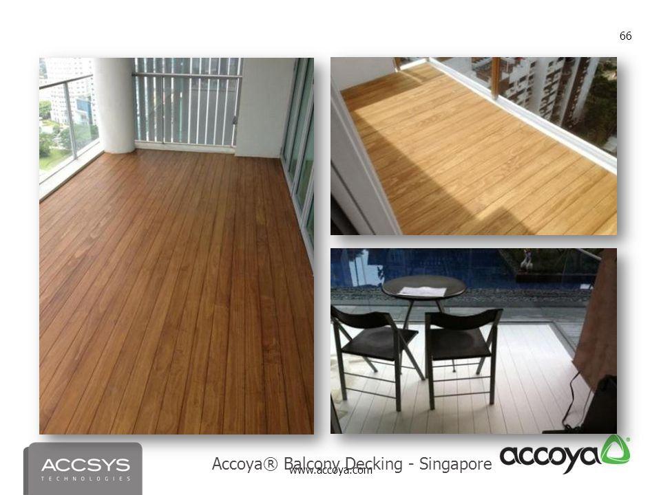 www.accoya.com 66 Accoya® Balcony Decking - Singapore