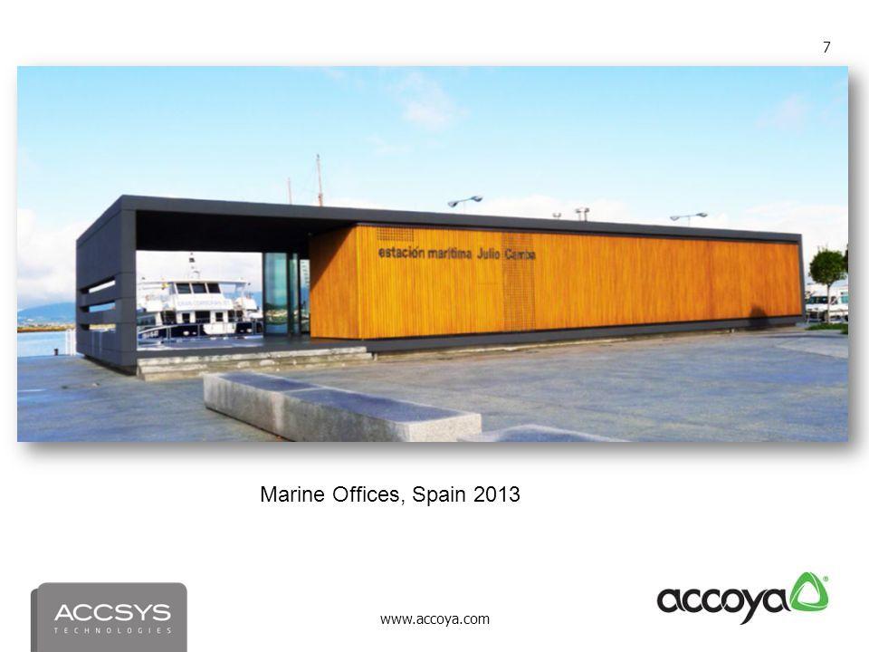 www.accoya.com 7 Marine Offices, Spain 2013