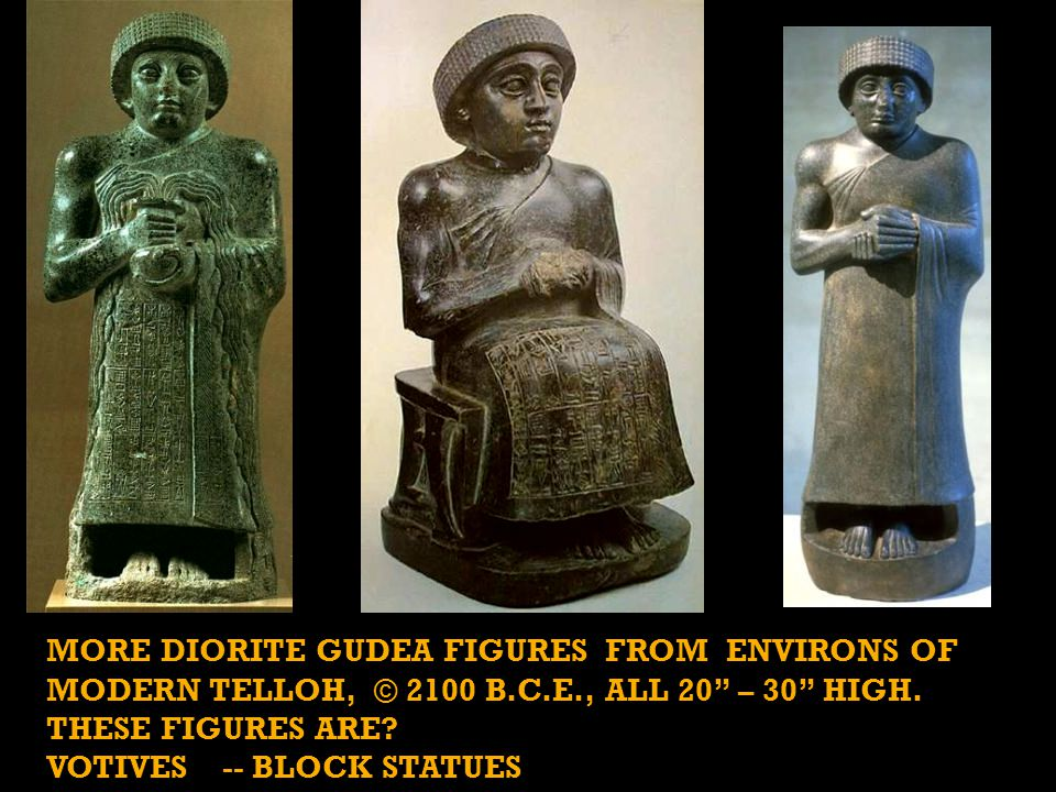 MORE DIORITE GUDEA FIGURES FROM ENVIRONS OF MODERN TELLOH, © 2100 B.C.E., ALL 20 – 30 HIGH.