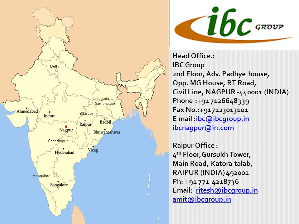 Head Office.: IBC Group 2nd Floor, Adv. Padhye house, Opp.