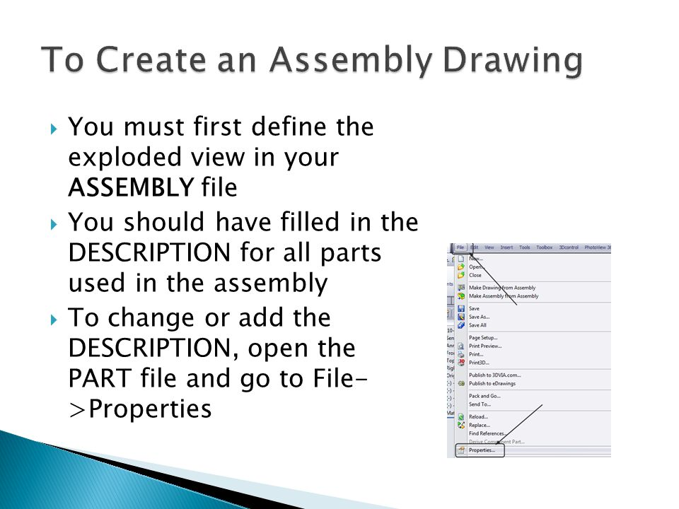  You must first define the exploded view in your ASSEMBLY file  You should have filled in the DESCRIPTION for all parts used in the assembly  To change or add the DESCRIPTION, open the PART file and go to File- >Properties