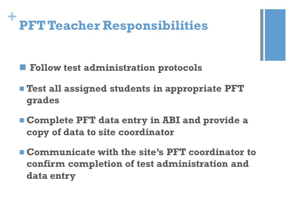 + PFT Data Entry Use Data Entry Protocol for PFT in Aeries Please remember to click Submit in ABI to save data entry The Curl-Up, Push-Up, and Modified Pull Up have a minimum value of 1 for a student attempting to complete at least one repetition Do not entry data in the VO2 Max Field Teacher should provide a copy of the PFT report to the site's PFT coordinator by April 10 to confirm data entry.