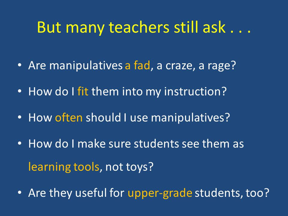 Why are manipulatives important.