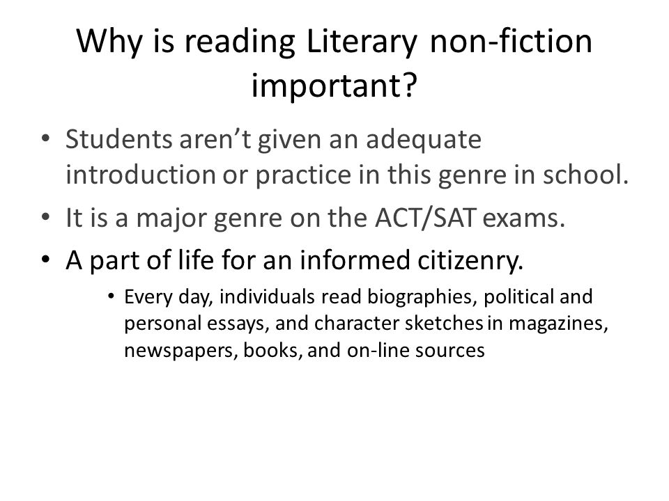 Why is reading Literary non-fiction important.