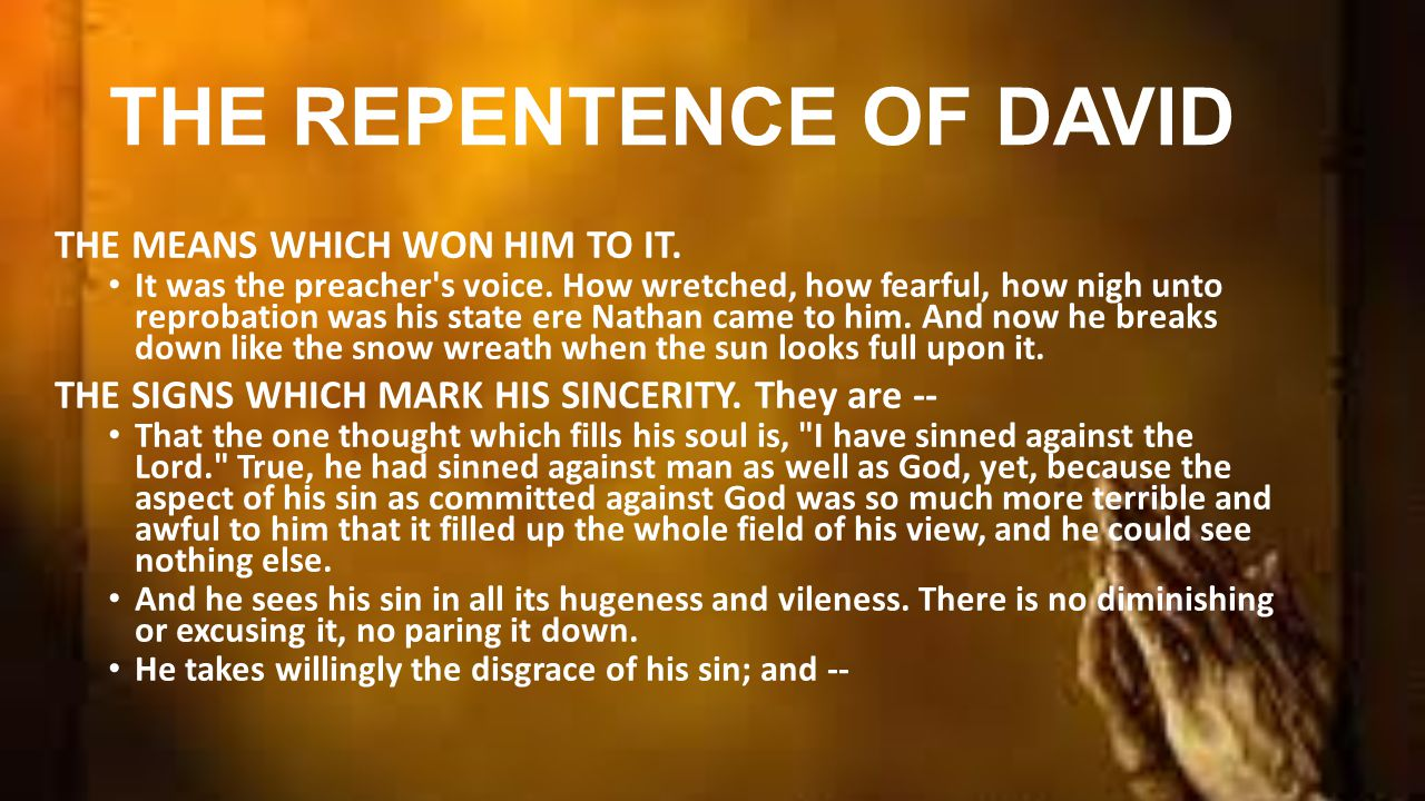 THE REPENTENCE OF DAVID THE MEANS WHICH WON HIM TO IT.