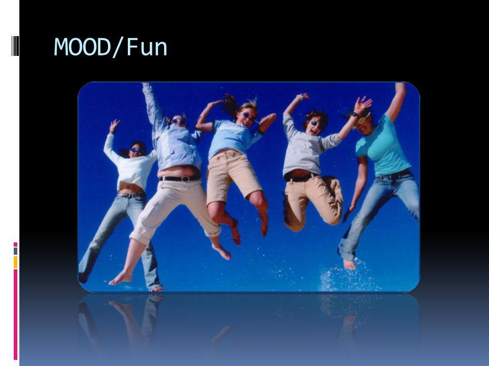 MOOD/Fun