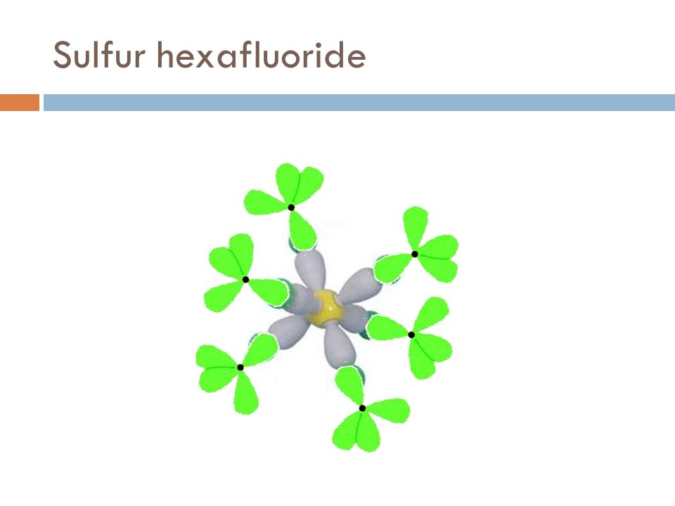 Sulfur hexafluoride