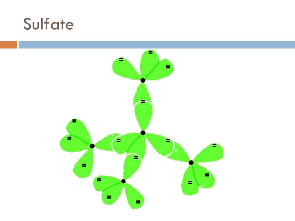 Sulfate = = = = = = = = = = = = = == =