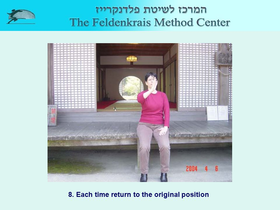 8. Each time return to the original position