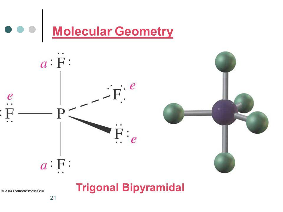 21 Molecular Geometry Trigonal Bipyramidal