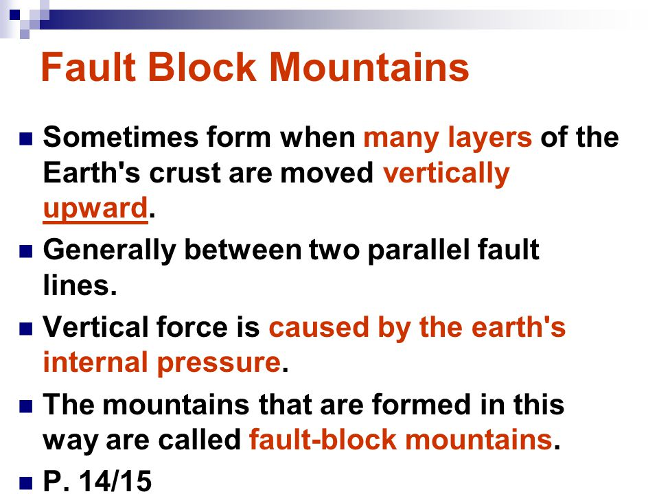 Rift Valleys Sometimes form when many layers of the Earth's crust are moved vertically downward. Between two parallel fault lines. Occurs when the bro